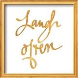 Laugh Often (gold foil) Prints