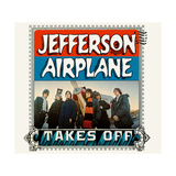 Jefferson Airplane - Jefferson Airplane Takes Off 1966 Posters af Epic Rights