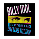 Billy Idol - Eyes Without A Face Tour 1984 Poster von  Epic Rights