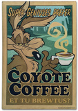 Coyote Coffee Tin Sign