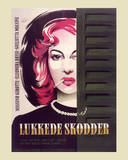 Lukkede Skodder (Behind Closed Shutters) Posters