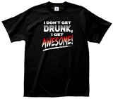 Drunk Awesome Tee T-shirts