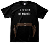 Date My Daughter Guns Tee T-Shirt