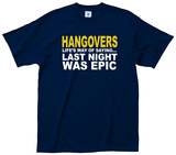 Hangovers Epic Tee Shirts