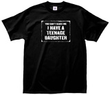 Teenage Daugther Tee T-Shirts