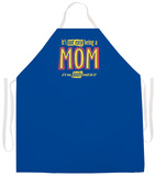 Being A Mom Apron Apron
