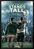 When The Game Stands Tall Prints