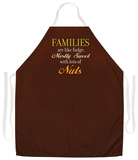 Families Are Like Fudge Apron Apron