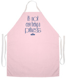 Not Easy Being Princess Apron Forkle