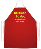 So Much To Do Apron Apron