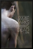 Jamie Marks Is Dead Posters