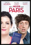 We'll Never Have Paris Poster