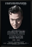 Magician: The Astonishing Life And Work Of Orson Welles Prints