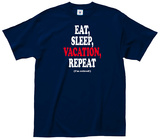 Eat Sleep Vacation Tee T-shirts