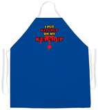Ketchup On My Ketchup Apron Forkle