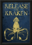 Release The Kraken Posters