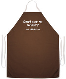 Don'T Like My Grillin Apron Apron
