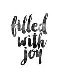 Filled With Joy Prints by Brett Wilson