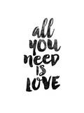 All You Need is Love Plakater af Brett Wilson