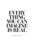 Evrything You Can Imagine is Real Plakater af Brett Wilson