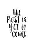 The Best is Yet to Come Print by Brett Wilson