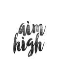 Aim High Prints by Brett Wilson