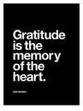 Gratitude is the Memory of the Heart Posters