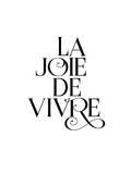 La Joie De Vivre Fancy Poster by Brett Wilson