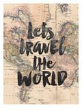 Lets Travel The World BW Sztuka autor Brett Wilson