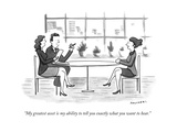 """My greatest asset is my ability to tell you exactly what you want to hear - New Yorker Cartoon Premium Giclee Print by Drew Panckeri"