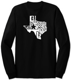 Long Sleeve: Everything Is Bigger In Texas T-Shirt
