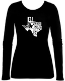 Womens Long Sleeve: Everything Is Bigger In Texas Womens Long Sleeves