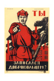Have You Volunteered for the Red Army, Soviet Agitprop Poster, 1920 Giclee Print by Dmitriy Stakhievich Moor