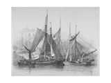 View of Billingsgate Wharf with Oyster Boats, City of London, 1830 Giclee Print by Edward William Cooke