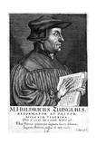 Ulrich Zwingli, Swiss Reformation Divine, C1530 (165) Giclee Print by Conrad Meyer