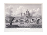 Blackfriars Bridge, London, 1827 Giclee Print by George Cooke