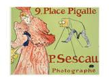 9, Place Pigalle, P. Sescau Photographe, 1894 Giclee Print by Henri de Toulouse-Lautrec