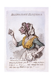 Billingsgate Eloquence, 1795 Giclee Print by James Gillray