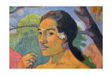 Eu Haere Ia Oe (Woman Holding a Fruit. Where are You Going), 1893 Giclee Print by Paul Gauguin