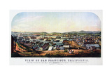 San Francisco, California, 1850 Giclee Print by Nathaniel Currier