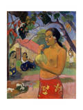Eu Haere Ia Oe (Woman Holding a Fruit. Where are You Going), 1893 Reproduction procédé giclée par Paul Gauguin
