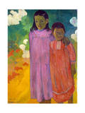 Piti Tiena, (Two Sister), 1892 Giclee Print by Paul Gauguin