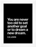 Dream a New Dream (C.S. Lewis) Posters