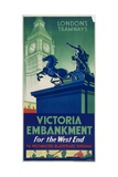 Victoria Embankment, London County Council (LC) Tramways Poster, 1932 Giclee Print by RF Fordred