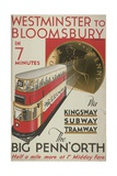Westminster to Bloomsbury, the Big Penn'Orth, London County Council (LC) Tramways Poster, 1932 Giclee Print by RF Fordred