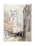 View of All Hallows Church, Buildings and Figures on Bread Street, City of London, 1851 Giclee Print by Thomas Colman Dibdin