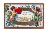 To My Valentine, American Valentine Card, C1908 Giclee Print
