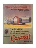 Poster Advertising Castrol Oil, Featuring Bluebird and Malcolm Campbell, Early 1930s Giclée-tryk