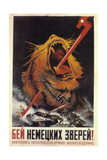Beat the German Beasts! the Destruction of Hitler's Army Is Possible and Necessary, 1943 Giclee Print
