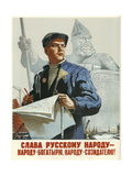 Glory to the Russian People - a Hero People, a Creator People!, 1946 Giclee Print by Viktor Semyonovich Ivanov